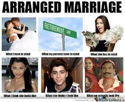 Marriage Memes - what does it feel like to be in an arranged marriage and how s your
