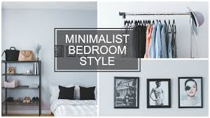Bedroom Styles Minimalist Bedroom Style Youtube
