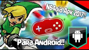 n64 apk el mejor emulador de n64 para android n64oid apk link