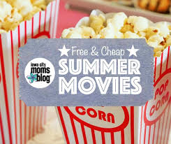 free u0026 cheap summer movies in the iowa city area free printable