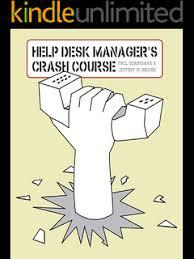 Service Desk Courses Amazon Com Service Desk Manager U0027s Crash Course Ebook Phil