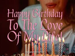 happy birthday wishes for girlfriend and wife messages and quotes