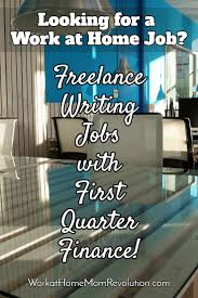 freelance writing and editing jobs with first quarter finance