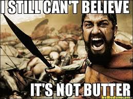 Butter Meme - meme maker i still cant believe its not butter
