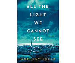all the light we cannot see review review all the light we cannot see anthony doerr chatelaine book