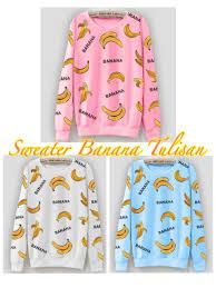 banana sweater sweater banana tulisan ethnes com