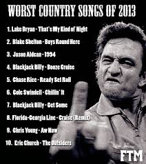 Fake Country Girl Meme - farce the music worst country songs of 2013