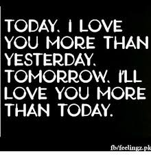 Love You More Meme - today i love you more than yesterday tomorrow ill love you more than