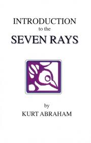 Introduction Kurt Abraham Introduction To The Seven Rays Lucis Trust Winkel