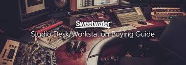 Studio Desk Guitar Center Studio Desk Workstation Buying Guide Insync