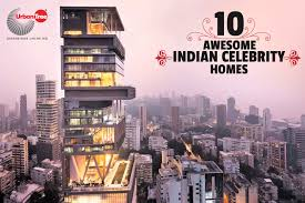 celebrities homes top 10 popular indian celebrities homes properties in india