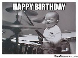 Drummer Meme - birthday