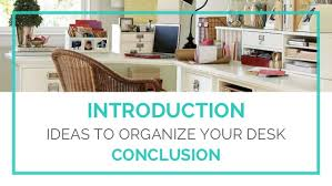 Organize Your Desk 10 Diy Ideas To Organize Your Desk