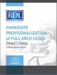 arch lab full arch provisionalization guide rdl a full service dental lab