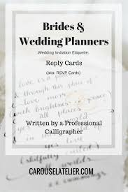 What Is Rsvp On Invitation Card Best 25 Wedding Reply Card Etiquette Ideas On Pinterest My