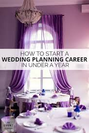 wedding planning career start your wedding planning career in a year with our guide