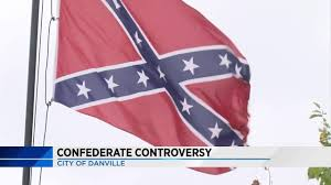 Conferate Flag Danville Group Calling For Removal Of Confederate Flags From