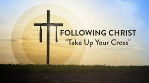 following christ take up your cross