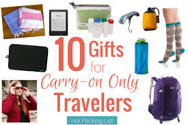 gifts for travelers images 10 gift ideas for the carry on traveler her packing list png