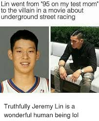 Jeremy Lin Meme - lin went from 95 on my test mom to the villain in a movie about