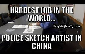hardest job in the world police sketch artist in china