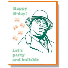 notorious big birthday card scout