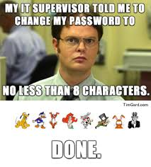Password Meme - gard meme 8 character password