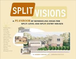 Floor Plans Split Level Homes Split Visions Remodeling Ideas For Split Level Homes Split