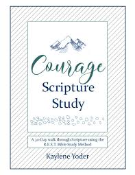 Bible Study Invitation Cards Courage Scripture Study R E S T Bible Study Method Kaylene Yoder