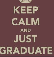 hello graduation 32 best images about hello graduate on keep calm i