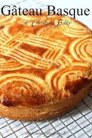 cuisine basque recettes gateau basque recette de christophe felder recettes faciles