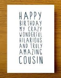 have the happiest birthday happy birthday card for cousin a