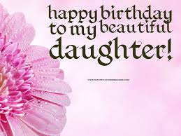 100 quote for a daughter s birthday 100 funny happy
