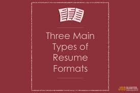 different resume types what are the 3 resume types jobcluster