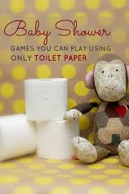 to play at baby showers baby shower you can play with just a roll of toilet paper