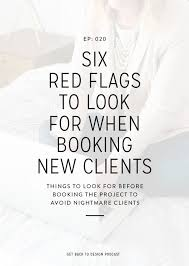 Flags And Things 020 6 Red Flags To Look For When Booking New Clients Get Back