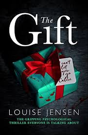 the gift the gripping psychological thriller everyone is talking
