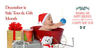 gift of the month december safe toys gifts month