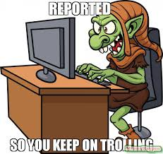Troll Pictures Meme - reported so you keep on trolling meme troll 55949 memeshappen