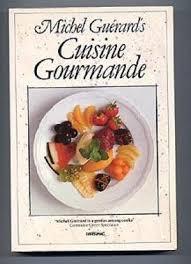 3 cuisine gourmande cuisine gourmande by michel guerard papermac 1988 isbn 0 333