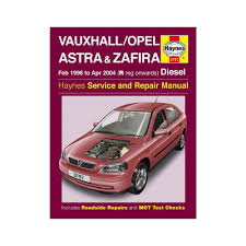 haynes workshop manual for vauxhall opel astra and zafira