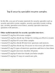 Security Sample Resume by Top8securityspecialistresumesamples 150408222524 Conversion Gate01 Thumbnail 4 Jpg Cb U003d1428549973