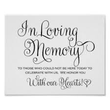 in loving memory wedding wedding sign in loving memory zazzle
