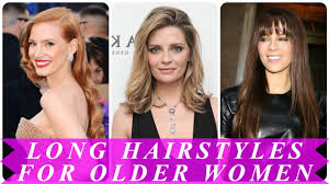 beautiful long hairstyles for women over 40 youtube