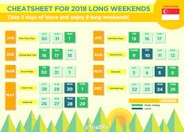 Kalender 2018 Hari Raya Puasa 9 Weekends In Singapore In 2018 Bonus Calendar Cheatsheet