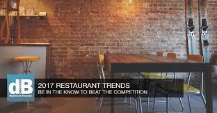 restaurant industry trends to prepare for in 2017 restaurant