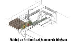 making an architectural axonometric diagram youtube