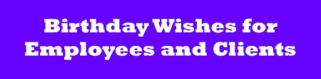 business birthday card messages wishes for clients and employees