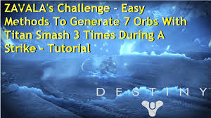 Water Challenge Tutorial Destiny Zavala S Challenge As Striker Made Easy Generate 7 Orbs