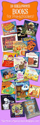 Preschool Halloween Poems Best 25 Halloween Theme Preschool Ideas On Pinterest Preschool